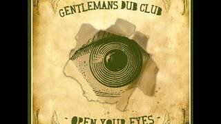 Gentlemans Dub Club - Open Your Eyes