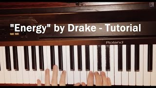 Energy - Easy Piano Tutorial (Drake) with Free Piano Sheet Music + Chords