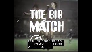1969 70 The Big Match 21 03 70 (Chelsea v Manchester United, Liverpool v Everton, Golden Goals 1970)
