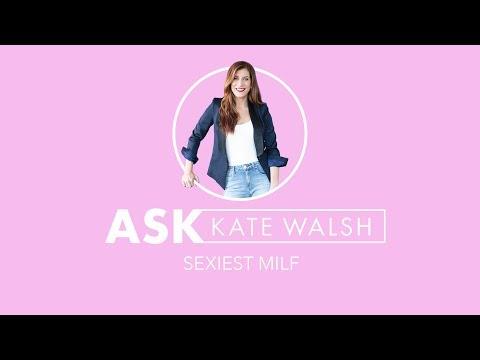 Ask Kate Walsh - Sexiest MILF?