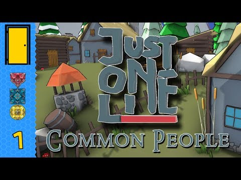 Just One Line - Part 1: Common People. Let's Play Just One Line.