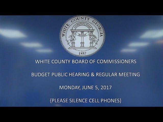 White County, Georgia BOC Meeting - June 6, 2017