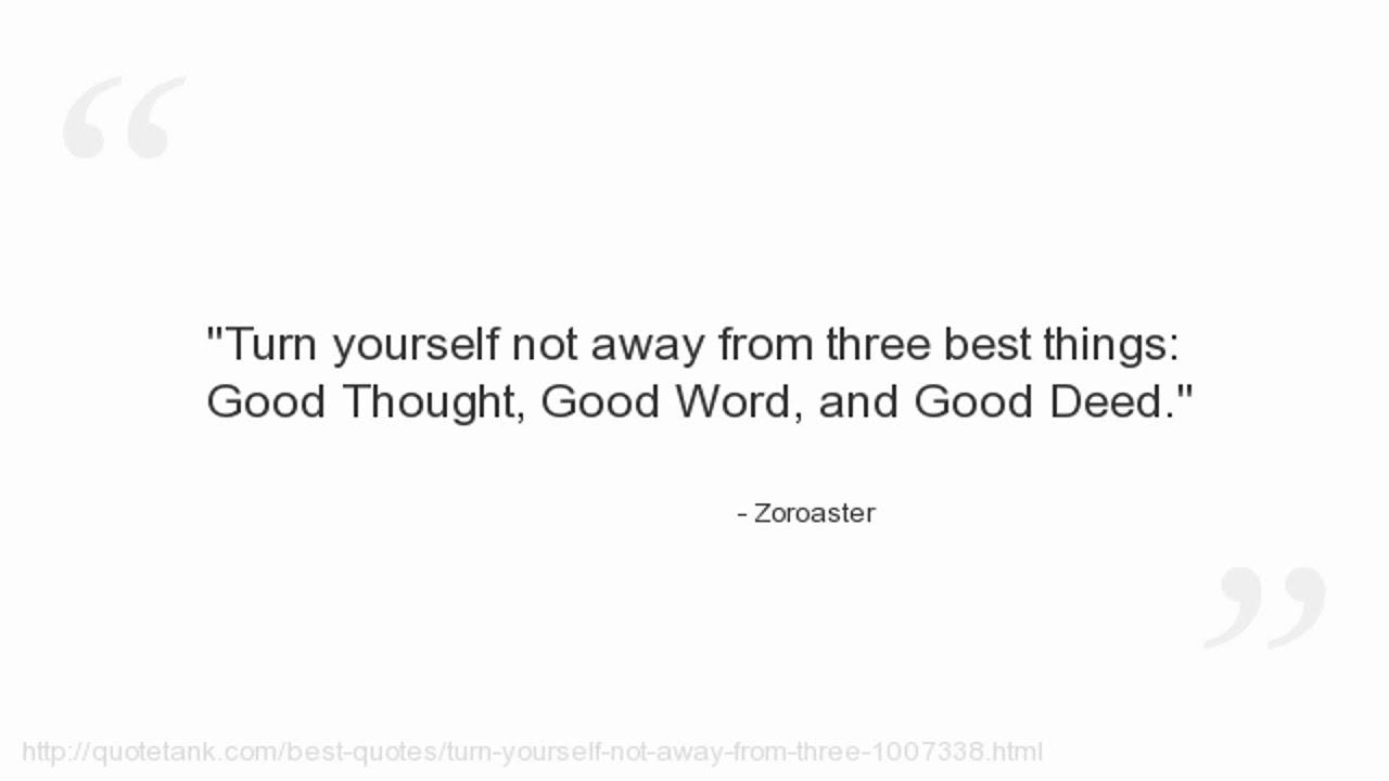 Zoroaster Quotes Zoroaster Quotes - You...