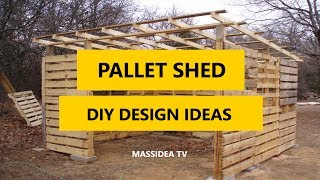 45+ Best Pallet Shed DIY Design Ideas 2017