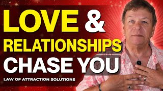 Stop Chasing Love & Relationships - Do This Instead - Specific Person Is Chasing You