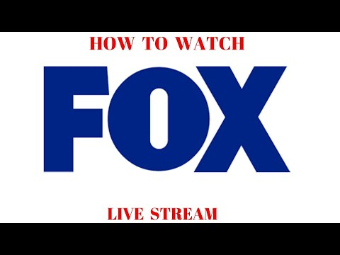 How To Watch FOX Live FREE Livestream Stream Online Streaming