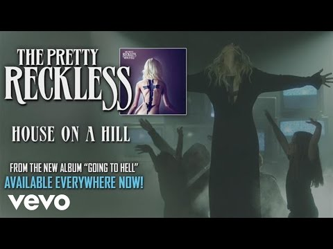The Pretty Reckless - House on a Hill (audio)