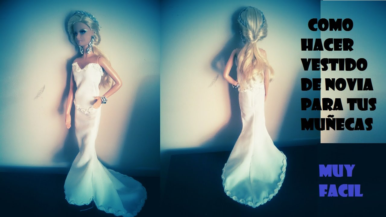 COMO HACER VESTIDO DE NOVIA PARA MUÑECAS BARBIE, MONSTER HIGH, - YouTube