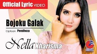 BOJOKU GALAK - NELLA KHARISMA (OM. MALIKA) - Official Lyric Video