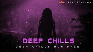 💞Deep Chills Run Free || Ringtones || Status || Download link (👇) || Trend Tones