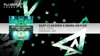 Bart Claessen & Maria Nayler - Still I Feel (Playmo Sounds)