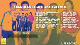 Jelmol - Kumpulan Lagu Terbaik