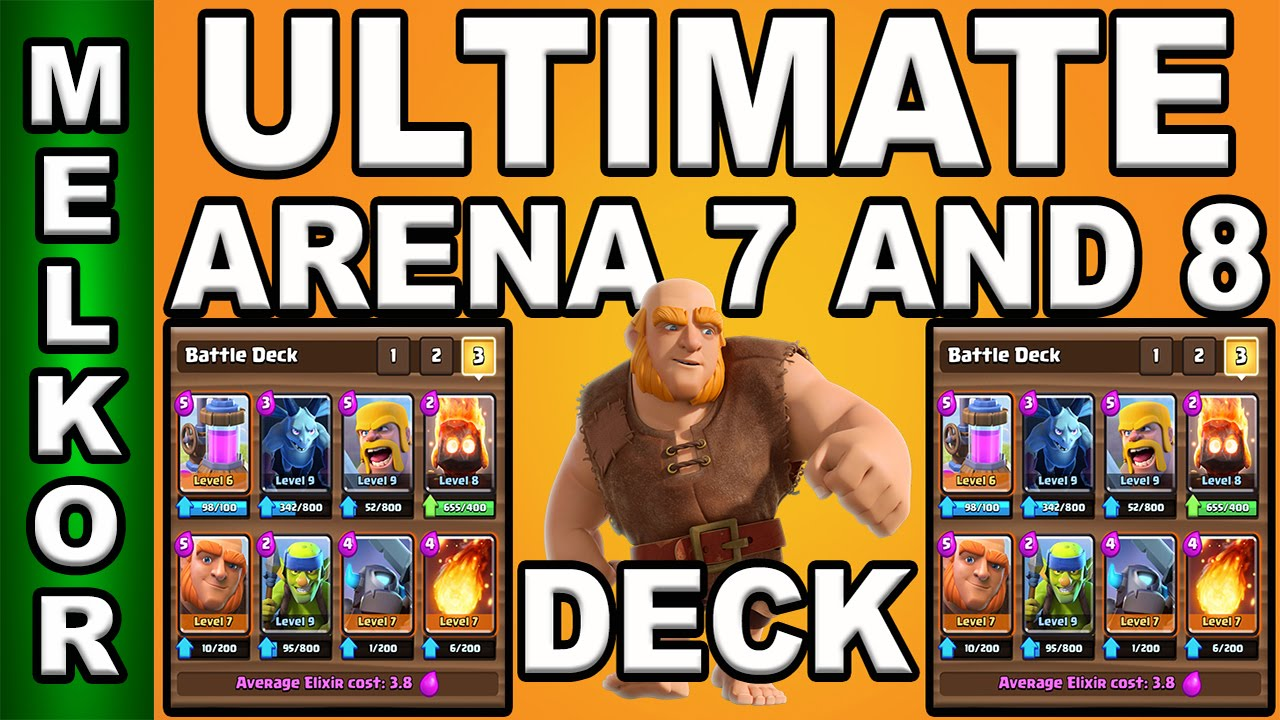 Clash royale ultimate arena 7 and arena 8 deck best arena for Clash royal deck arene 7