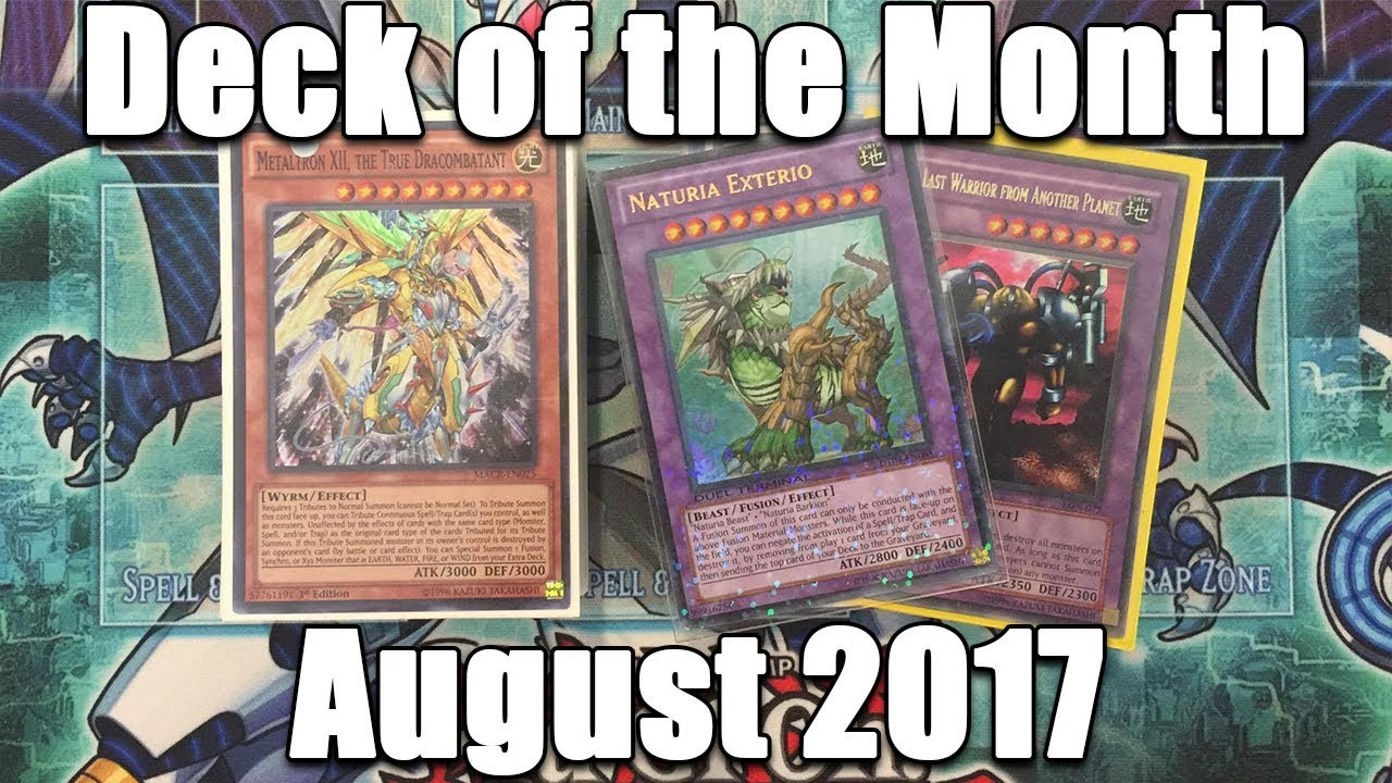 *yugioh!* Deck Of The Month August 2017! (summon The Best Fusions,  Synchros, & Monsters!!!)