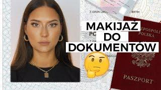 Makijaż idealny do dokumentów   // legitymacja / dowód / paszport //