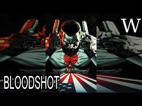 BLOODSHOT (comics) - WikiVidi Documentary