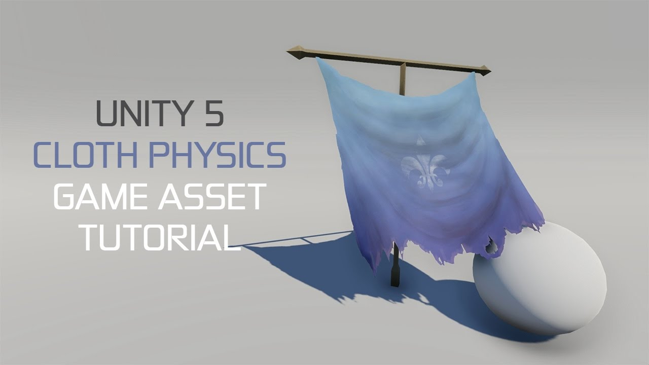 GAME ASSET TUTORIAL - How to Create a Cloth in Unity 5 (PART 2/2)