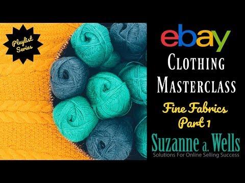 eBay Clothing Masterclass Series - Fine Fabrics Part 1