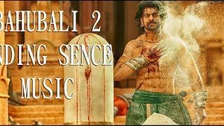 BAHUBALI 2 ENDING FIGHT AND CREADIT MUSIC HD