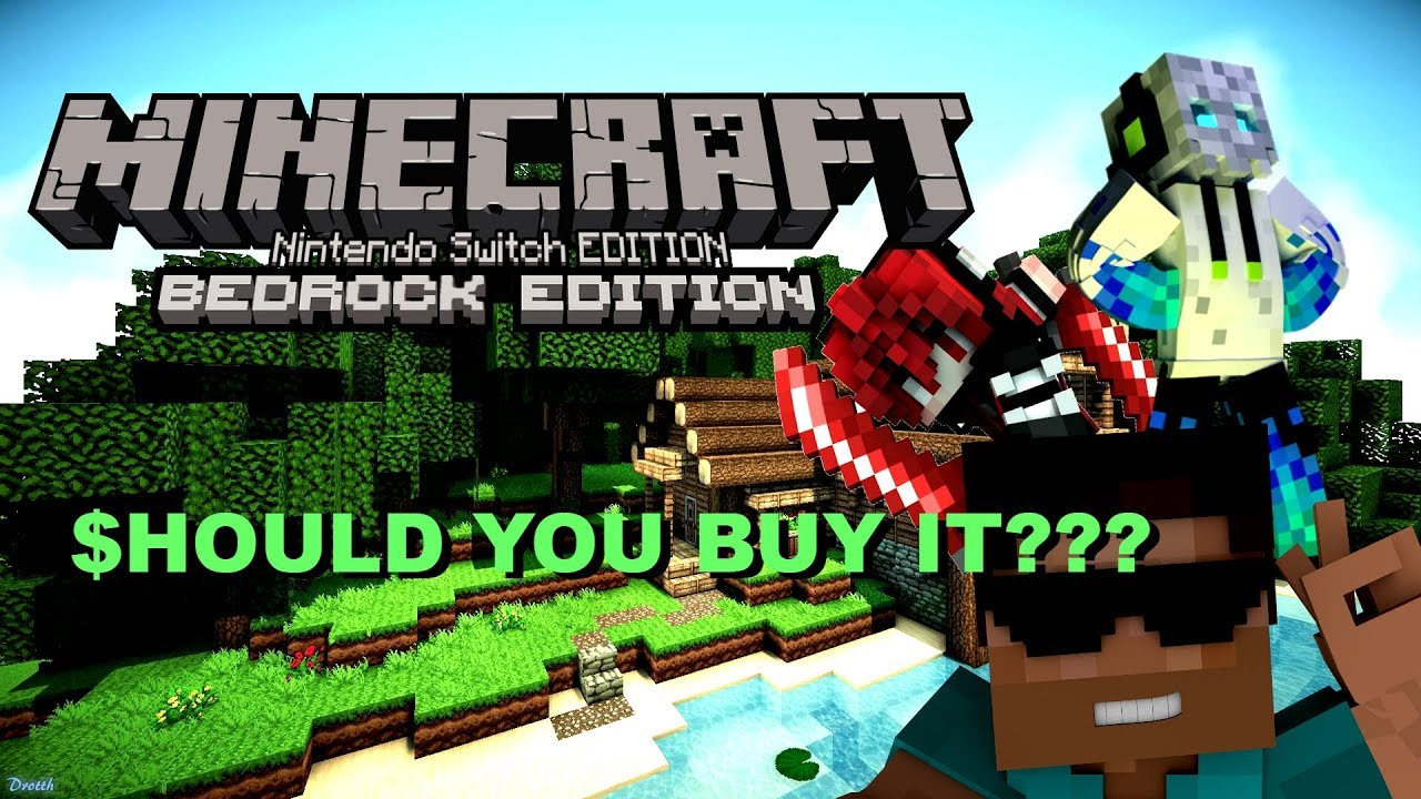 Is Minecraft Bedrock Edition On The Switch Worth Buying Youtube
