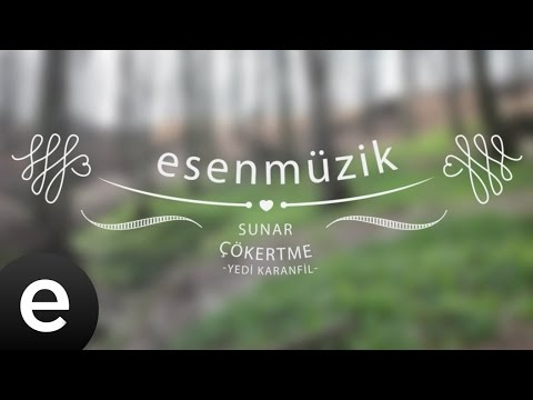 Çökertme (Yedi Karanfil) - Esen Müzik