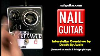 Interstellar Overdrive Guitar Pedal Demo - Death By Audio