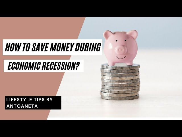 How To Save Money During This Economic Recession? (Money Tips)