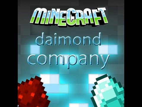 Diamond Company - Introduction - Minecraft