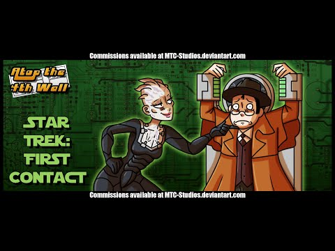 Star Trek: First Contact #1 - Atop the Fourth Wall