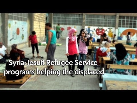 Syria: Jesuit Refugee Service programs helping the displaced