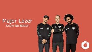 Major Lazer Know No Better Lyrics