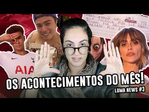 AS NOTÍCIAS QUE BOMBARAM NO MÊS DE AGOSTO - Luma News n3