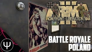 ARMA 3: Iron Front 1944 Mod — Battle Royale Poland!