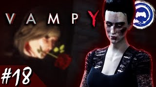 Vampyr Part 18 - TFS Plays