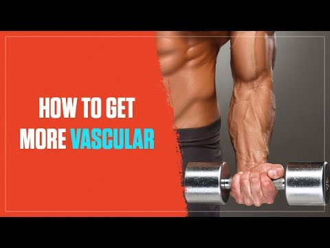How to Get More Vascular in 4 (Mostly) Easy Steps (2018) - 동영상