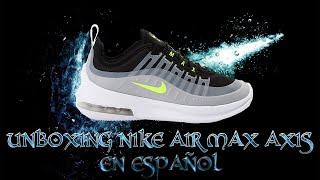 Unboxing Zapatillas Nike Air Max Axis Español