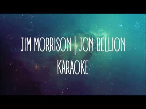 KARAOKE | Jon Bellion | Jim Morrison (with...