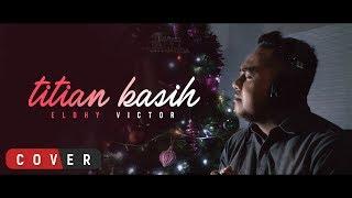 Download lagu Eldhy Victor - Titian Kasih | (Cover)