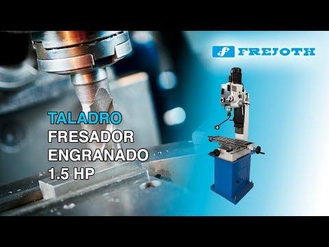 FREJOTH TALADRO FRESADOR ENGRANADO 1.5hp