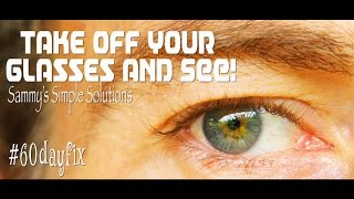 Join me in fixing my eyesight - Sammy's Simple Solutions #15