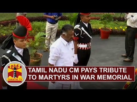 68th Republic Day | Tamil Nadu CM O. Panneerselvam pays tribute to martyrs in War Memorial