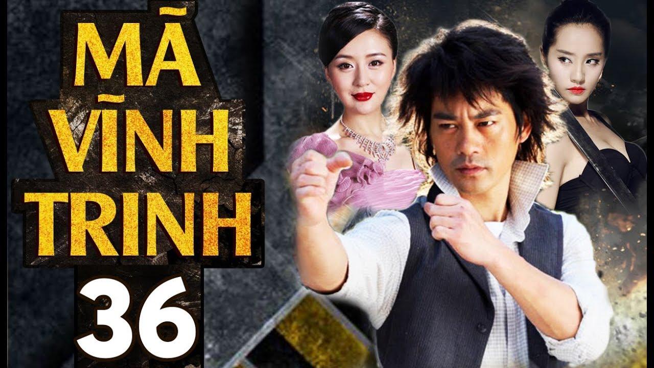 Phim Hay | Tân Mã Vĩnh Trinh – Tập 36 | Full HD | PhimTV