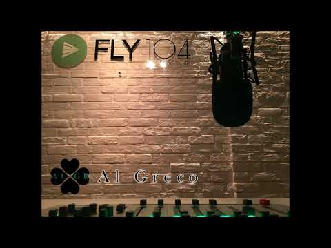 FLY 104 RADIO Soulful House, Funky & Groove Rythms(Part2) Season 1 Chapter 19 (Al Greco Mixtape)