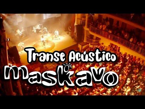 Maskavo - Transe Acústico - Ao vivo [show na íntegra] - Teatro São Pedro