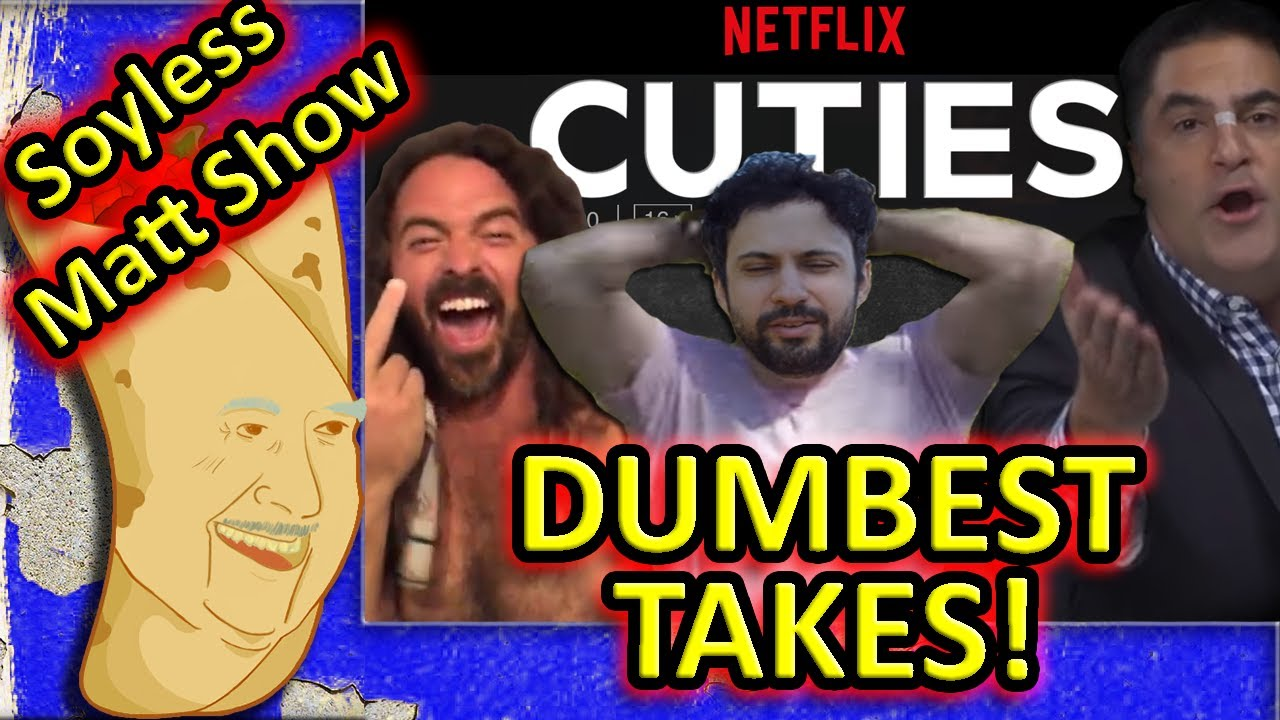 Worst Takes on Netflix's Cuties. TYT, Blue Checkmarks and more on the Soyless Matt Show #27