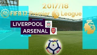 FIFA 17 | Liverpool vs Arsenal | Premier League 2017/18 | PS4 Full Gameplay