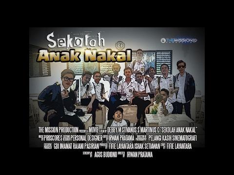 SEKOLAH ANAK NAKAL Film Anak Sekolah Inspiratif (film Anak SMA)