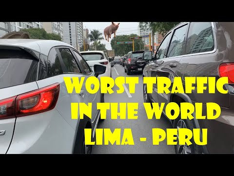 The Worst Traffic In The World- Lima Peru