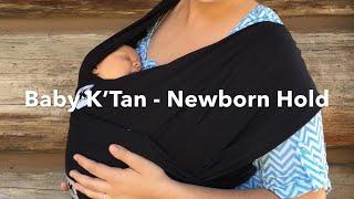 Baby K'Tan - Newborn Hold