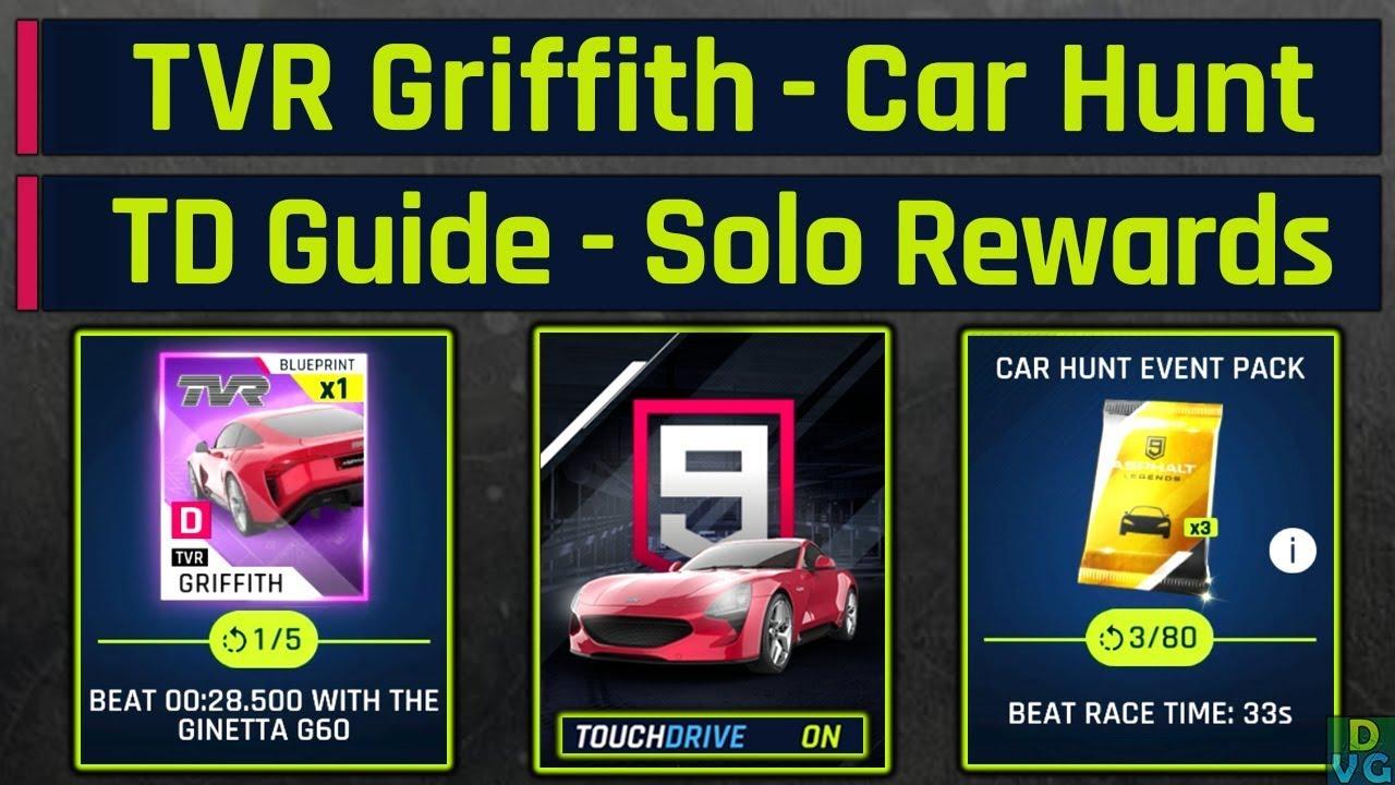 Asphalt 9 - TVR Griffith Car Hunt | Touchdrive Guide - Solo Rewards (  Elise, Hemi, G60 )